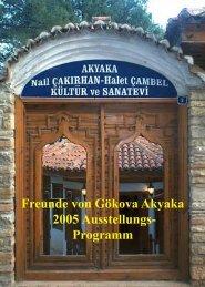 Freunde von Gökova Akyaka 2005 Ausstellungs- Programm