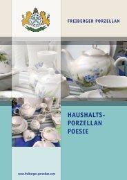 HAUSHALTS- PORZELLAN POESIE - Freiberger Porzellan
