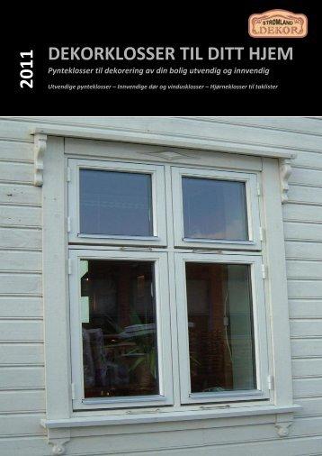 DEKORKLOSSER TIL DITT HJEM 2011 - Strømland Dekor