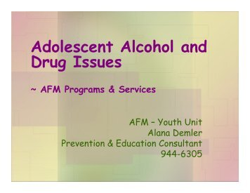 Adolescent Alcohol and Drug Issues