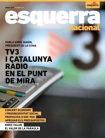 TV3 I CATALUNYA RÀDIO EN EL PUNT DE MIRA - Esquerra ...