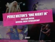 "PEREZ HILTON'S ""ONE NIGHT IN"" - BMF Media"
