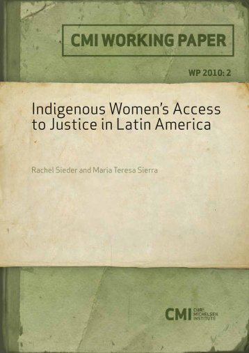 Part II: Indigenous women's access to justice in Latin America - CMI