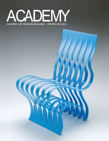 ACADEMY ART MUSEUM MAGAZINE - WINTER 2012-2013