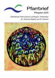 Pfarrbrief Pfingsten 2005 - kath. Pfarrgemeinde St. Johannes Baptist ...