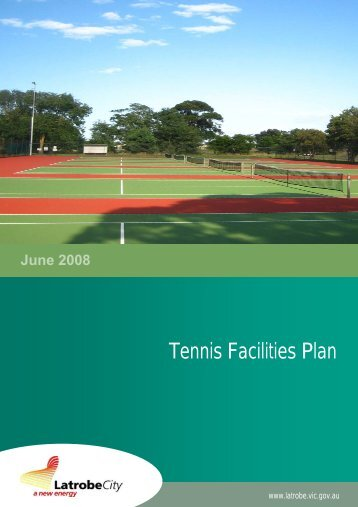 Tennis Facilities Plan - Latrobe City Council