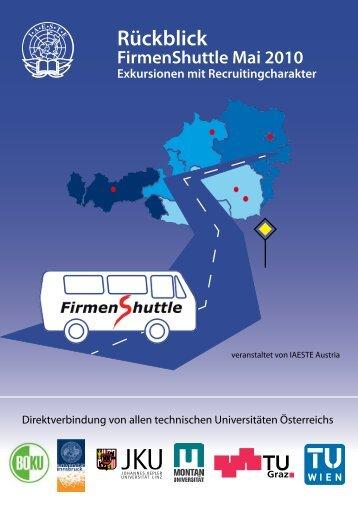 Rückblick FirmenShuttle Mai 2010 Exkursionen mit ... - IAESTE Austria