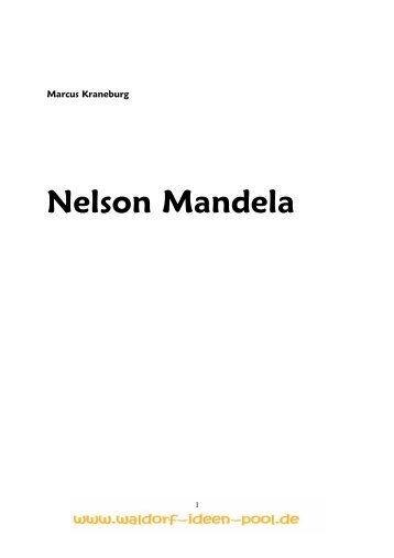 Nelson Mandela (114 KB) - Waldorf-Ideen-Pool