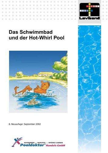 Das Schwimmbad und der Hot-Whirl Pool - Pool Doktor