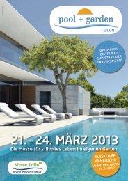 21. – 24. märZ 2013 - pool + garden TULLN
