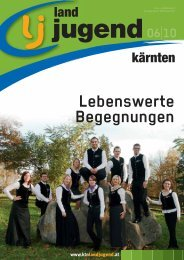Kärnten - Ausgabe 06/2010 - Landjugend Österreich
