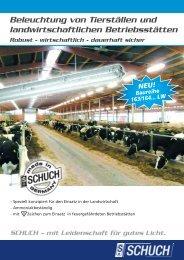 Beleuchtung von Tierställen und landwirtschaftlichen Betriebsstätten