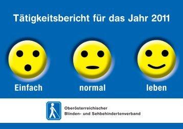 Tätigkeitsbericht 2011 - Oberösterreichischer Blinden- und ...