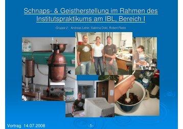 Schnaps- & Geistherstellung im Rahmen des Institutspraktikums am ...