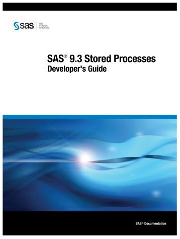 SAS 9.3 Stored Processes: Developer's Guide