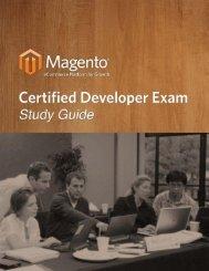 Magento® Certified Developer Exam Study Guide