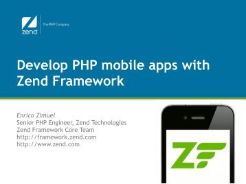 Develop PHP mobile apps with Zend Framework