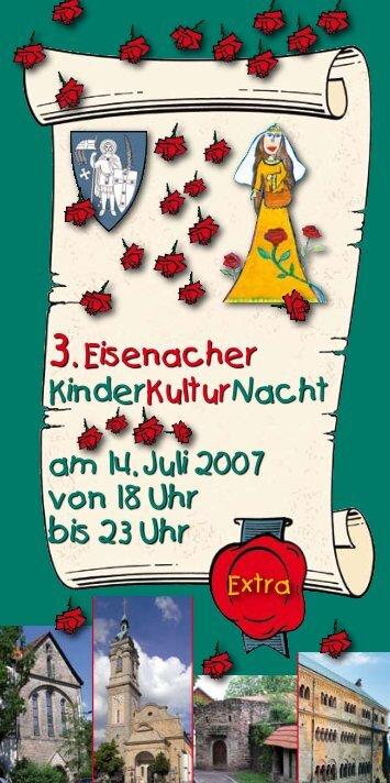 3. Eisenacher KinderKulturNacht am 14. Juli 2007 von 18 Uhr bis 23 ...