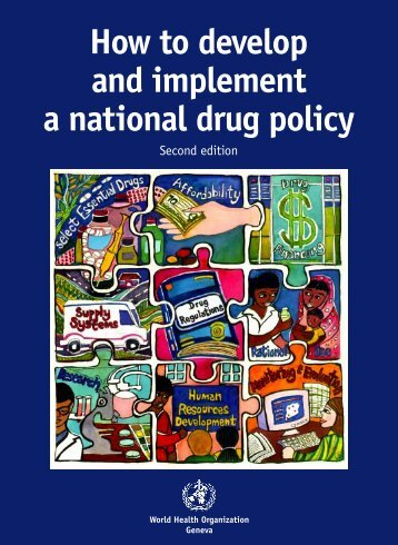 How to develop and implement a national drug policy