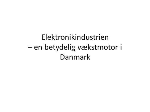 Elektronikindustrien – en betydelig vækstmotor i Danmark - DI ITEK