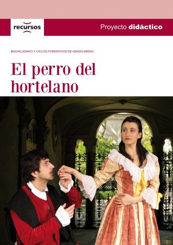 El perro del hortelano - Agustinos de Granada
