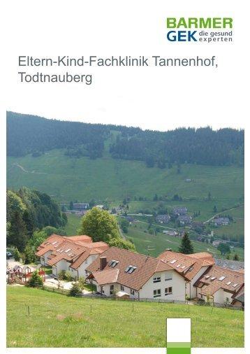 Eltern-Kind-Fachklinik Tannenhof, Todtnauberg - Barmer GEK
