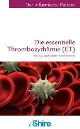 Die essentielle Thrombozythämie (ET) - Shire Deutschland GmbH