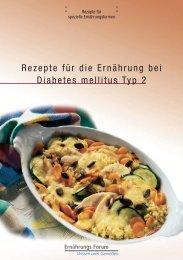 Rezepte für die Ernährung bei Diabetes mellitus Typ 2