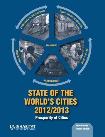 STATE OF THE WORLD'S CITIES 2012/2013 Prosperity