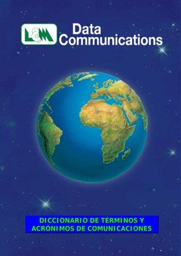 Diccionario de términos y acrónimos de comunicaciones de