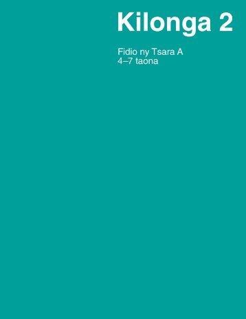 Kilonga 2: Fidio ny Tsara A - The Church of Jesus Christ of Latter ...