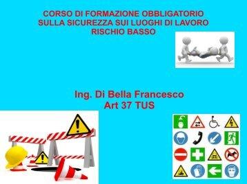 Ing. Di Bella Francesco Art 37 TUS - Ordine degli Ingegneri della ...