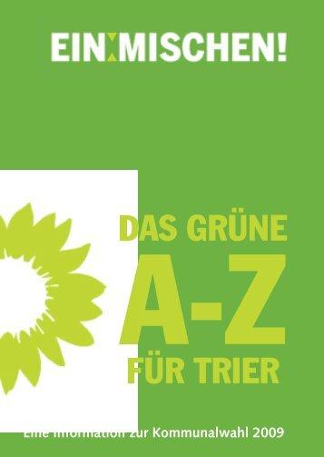 DAS GRÜNE FÜR TRIER - Die Gruenen im Stadtrat Trier