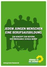 Jedem jungen Menschen eine Berufsausbildung - Bündnis 90/Die ...