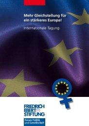 Mehr Gleichstellung für ein stärkeres Europa! - Bibliothek der ...