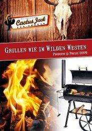 Grillen wie im Wilden Westen - Cactus Jack