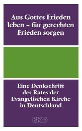 Aus Gottes Frieden leben - Evangelische Kirche in Deutschland