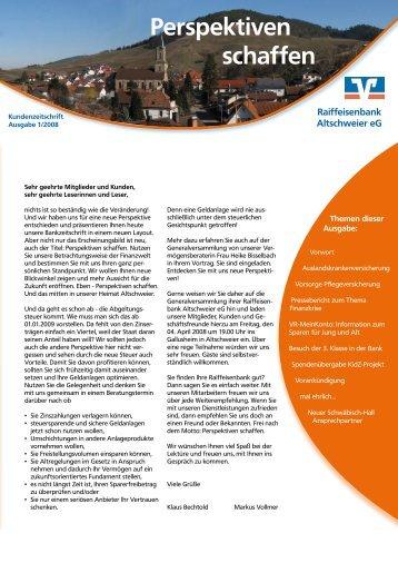 Kundenzeitschrift 01/2008 - Raiffeisenbank Altschweier eG