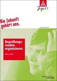 Begrüßungs- runden organisieren. - IG Metall-Darmstadt