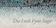 Die Loch Fyne Saga - Blattmann Delikatessen GmbH
