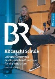 BR macht Schule - Staatliches Schulamt Passau
