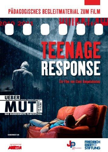 Teenage response - pädagogisches Begleitmaterial zum Film