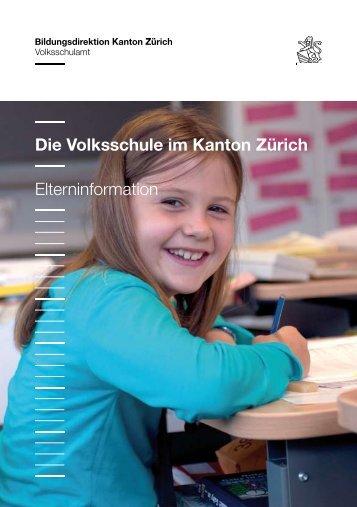 Die Volksschule im Kanton Zürich Elterninformation