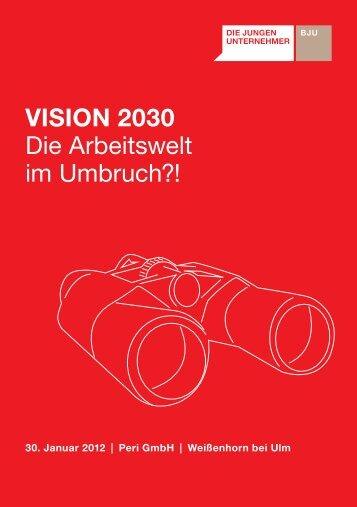 Vision 2030 - Die Jungen Unternehmer