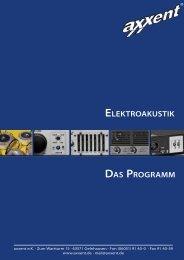 DAS PROGRAMM ELEKTROAKUSTIK - Axxent