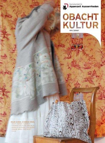 Obacht Kultur» N° 6, 2010/1 - Appenzell Ausserrhoden