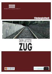 Der Letzte Zug - Bernhard Wicki Gedächtnisfonds eV
