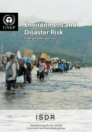 Environment and Disaster Risk - Disasters and Conflicts - UNEP