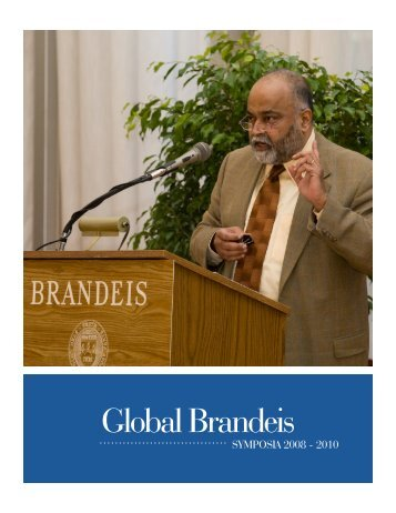 Global Brandeis Symposia 2008 - Brandeis University