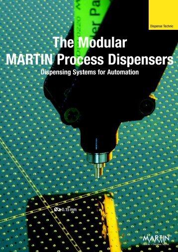 The Modular MARTIN Process Dispensers - Martin - BGA Rework ...